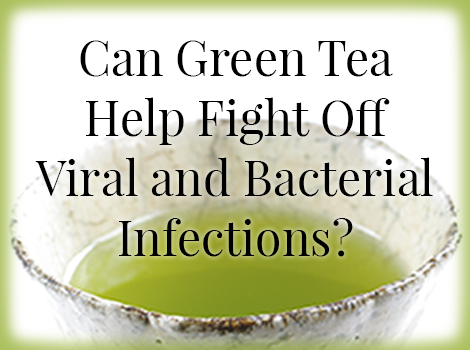 blog thumbnail - green tea vs infections