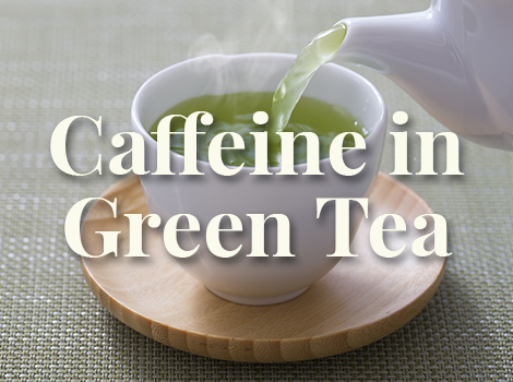 blog thumbnail - caffeine in green tea copy