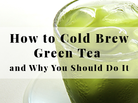 blog thumbnail_how_to_cold_brew_green_tea copy